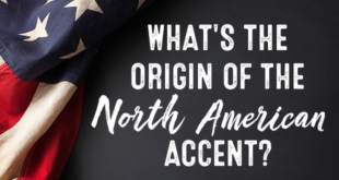 What's the origin of the North American accent