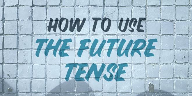 How-to-use-the-future-tense-abaenglish