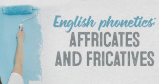 English-phonetics-affricates-and-fricatives-abaenglish