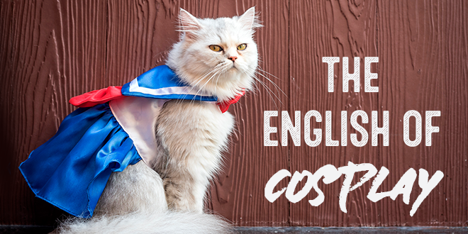 The-English-of-cosplay-abaenglish