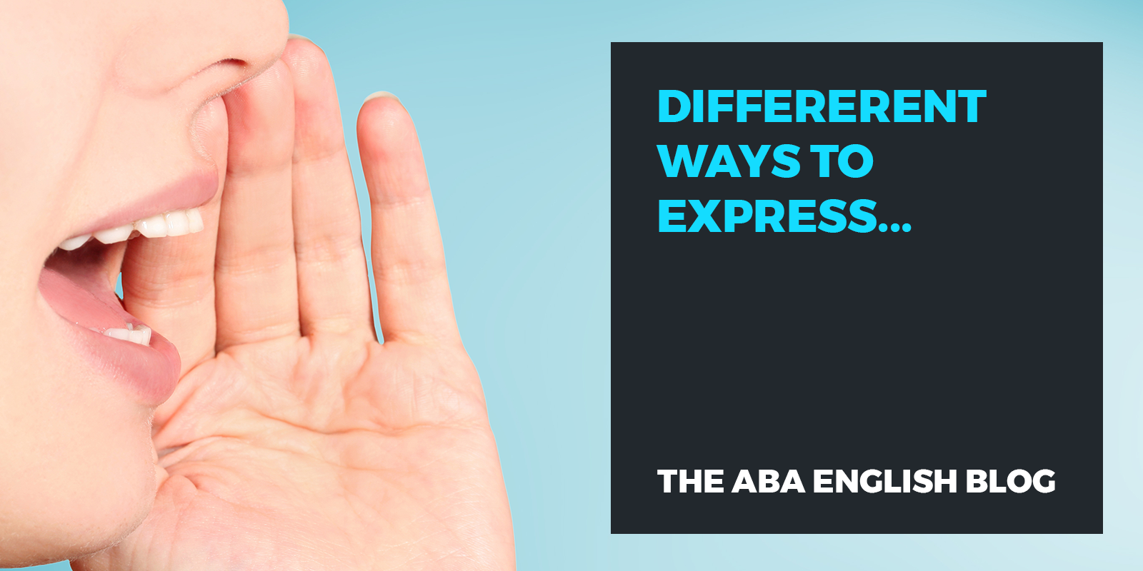 Differerent-ways-to-express-abaenglish