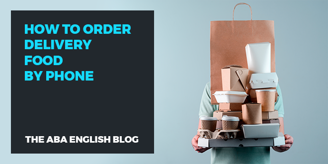 How-to-order-delivery-food-by-phone-abaenglish