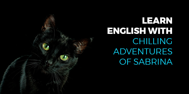 Learn-English-with-Chilling-adventures-of-sabrina-abaenglish