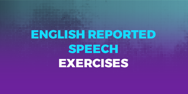 English-reported-speech-exercises-abaenglish