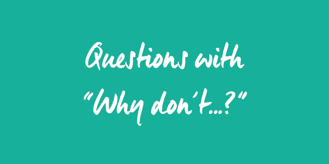 ES Questions with why don't