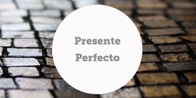 Presente Perfecto En Inglés Aba Journal