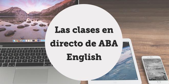 ver-clases-en-directo-en-abaenglish