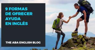 9 formas de ofrecer ayuda en inglés