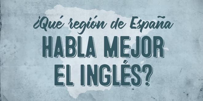 ¿Qué-región-de-España-habla-mejor-el-inglés_