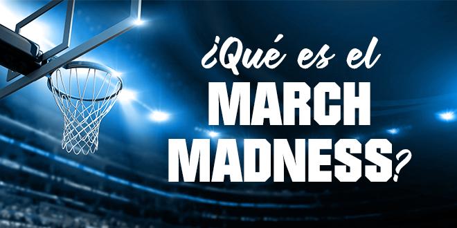 ¿Que-es-march-madness_