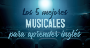 Los-5-mejores-musicales-para-aprender-inglés