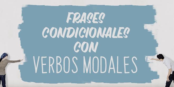 Frases-condicionales-con-verbos-modales