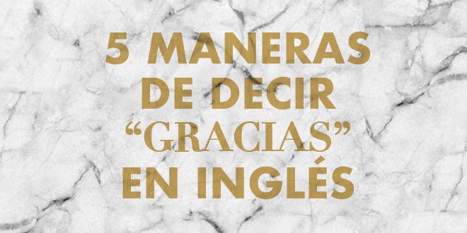 5-maneras-de-decir-gracias-en-inglés