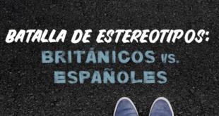 Batalla-de-estereotipos-británicos-vs-españoles-abaenglish