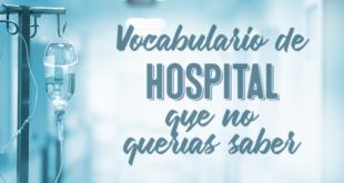 Vocabulario-de-hospital-que-no-querías-saber-abaenglish