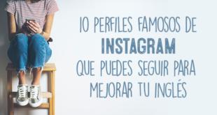 10-perfiles-famosos-de Instagram-abaenglish