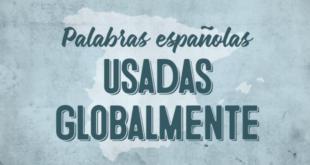 palabras-españolas-usadas-globalmente-abaenglish