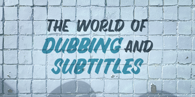 El-mundo-del-doblaje-y-los-subtítulos-abaenglish