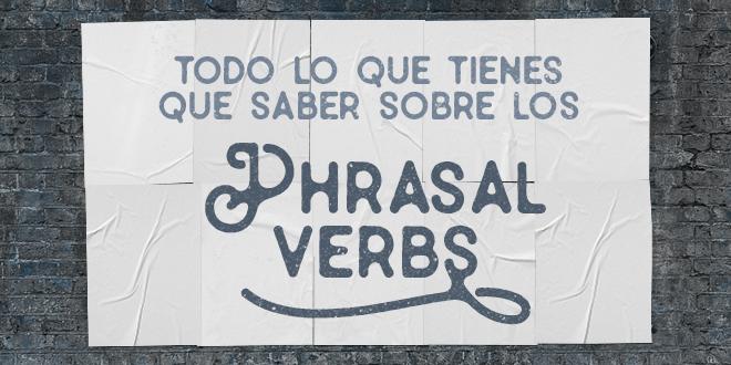 Todo-lo-que-tienes-que-saber-sobre-los-Phrasal-Verbs-abaenglish