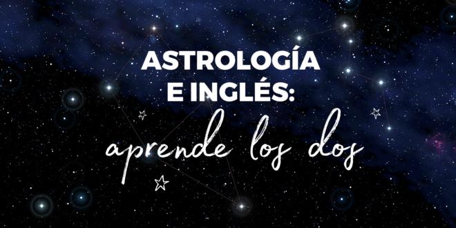 Astrología-e-inglés-aprende-los-dos-abaenglish
