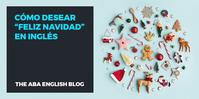 Cómo Desear Feliz Navidad En Inglés