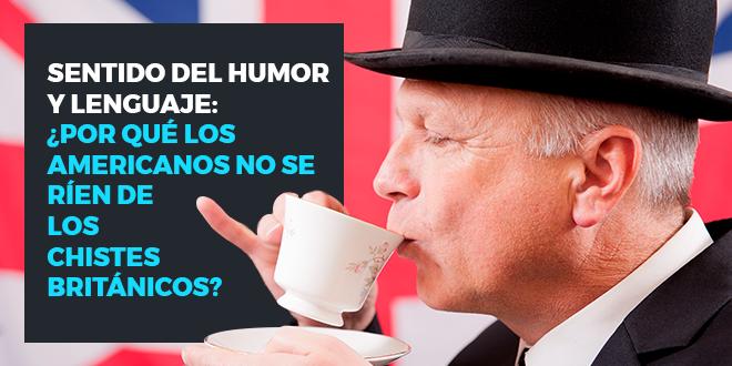 Sentido-del-humor-y-lenguaje-¿Por-qué-los-americanos-no-se-ríen-de-los-chistes-británicos-abaenglish