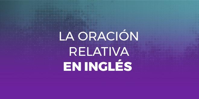 oracion-relativa-ingles