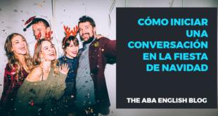 Cómo-iniciar-una-conversación-en-la-fiesta-de-Navidad-abaenglish