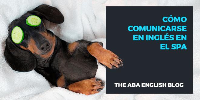 Cómo-comunicarse-en-inglés-en-el-spa-abaenglish