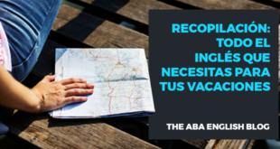 Recopilación-todo-el-inglés-que-necesitas-para-tus-vacaciones-abaenglish