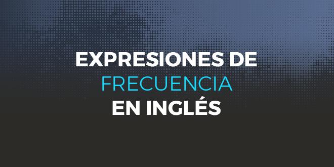 Expresiones de frecuencia en inglés