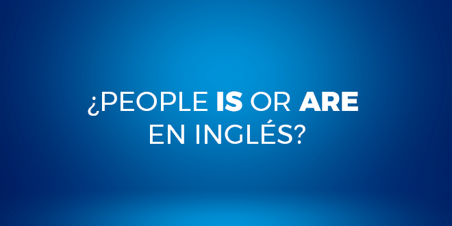 ¿People-is-or-are-en-inglés-abaenglish