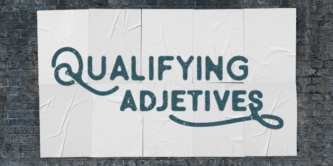 qualifying-adjectives-english-abaenglish