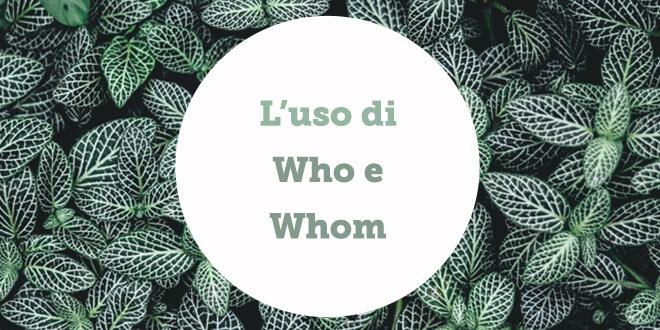 foglie-usare-who-whom-in-inglese