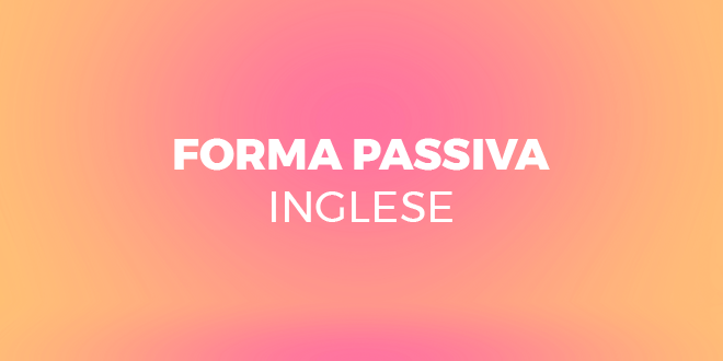 Forma-passiva-inglese