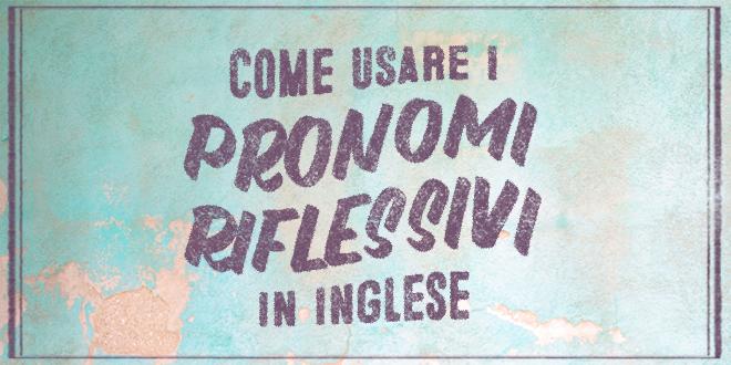 pronomi-riflessivi-inglese-abaenglish