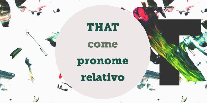 that-pronome-relativo-inglese-abaenglish