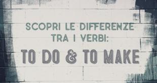 differenze-verbi-to-do-to-make-inglese-abaenglish