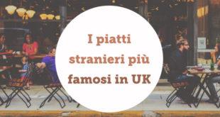 5-piatti-stranieri-famosi-uk-regno-unito-abaenglish