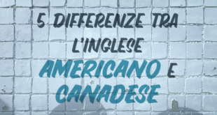 5-differenze-tra-l'inglese-americano-e-canadese-abaenglish