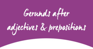 gerunds-after-adjectives-and-prepositions-abaenglish