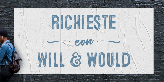 richieste-con-will-would-abaenglish