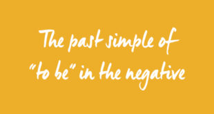 past-simple-of-to-be-negative-abaenglish