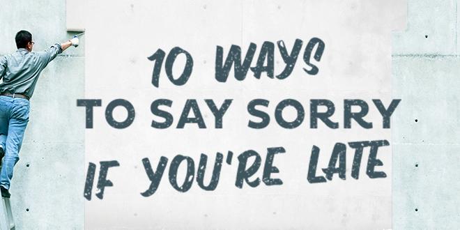 10-ways-to-say-sorry-late-abaenglish