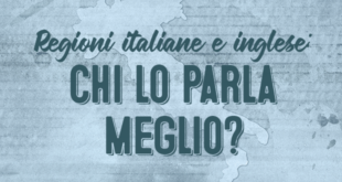 Regioni-italiane-e-inglese-chi-lo-parla-meglio-abaenglish