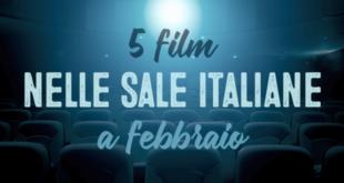 5-film-nelle-sale-italiane-a-febbraio-abaenglish