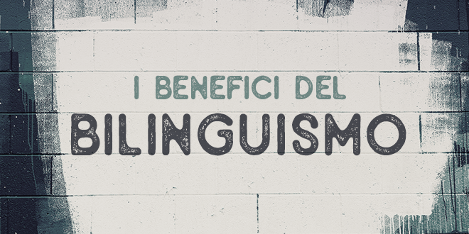 i-benefici-del-bilinguismo-abaenglish