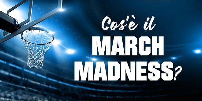 Cos-è-il-March-Madness-abaenglish