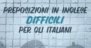 preposizioni-in-inglese-difficili-per-italiani-abaenglish