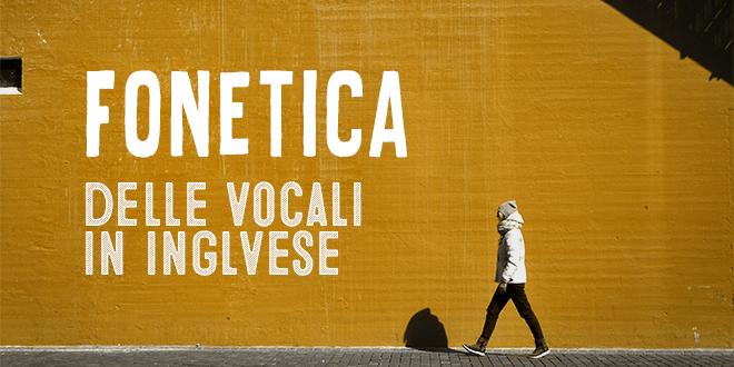 fonetica-vocali-inglese-abaenglish
